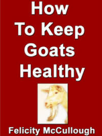 How To Keep Goats Healthy