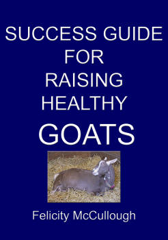 Success Guide For Raising Healthy Goats